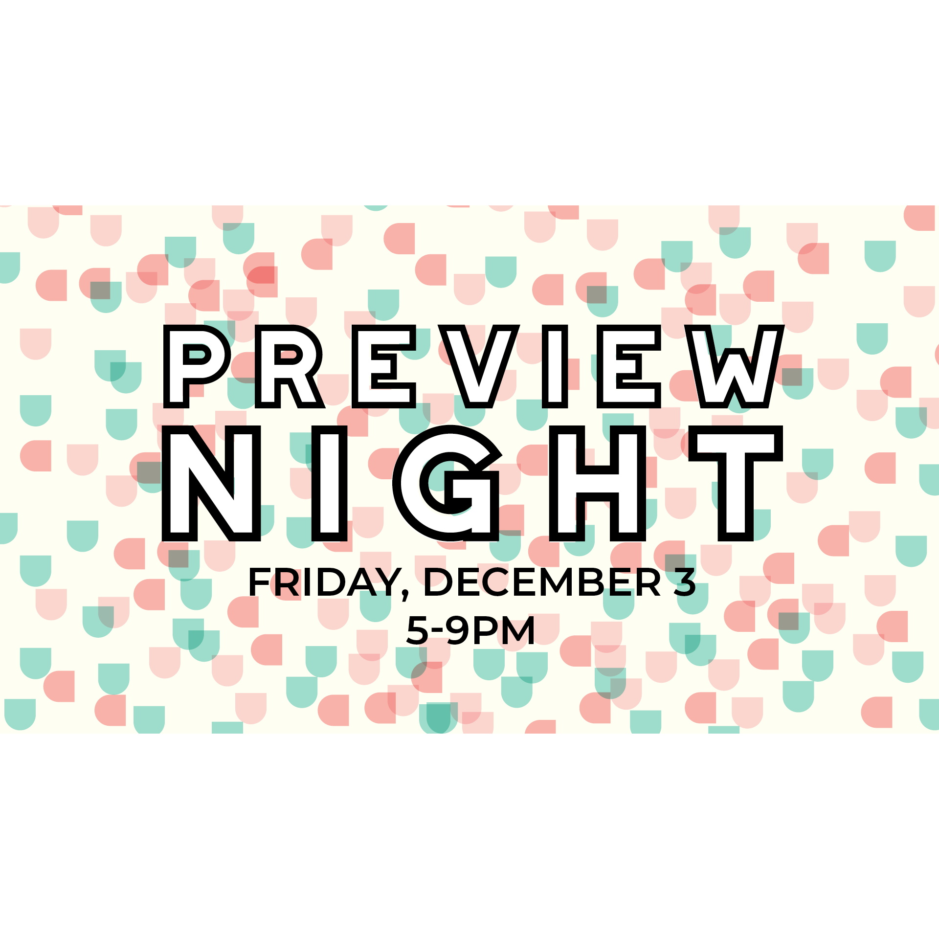 Preview Night